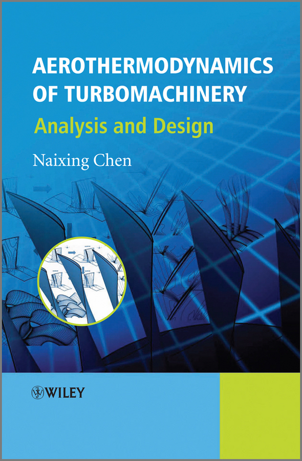 Naixing Chen Aerothermodynamics of Turbomachinery. Analysis and Design 1pcs serial ata sata 4 pin ide to 2 of 15 hdd power adapter cable hot worldwide