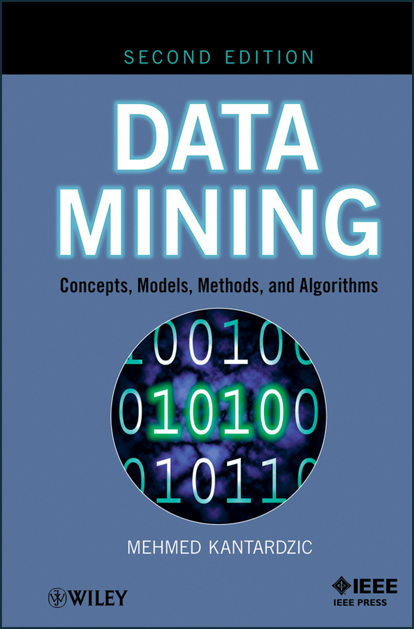 Data Mining. Concepts, Models, Methods, and Algorithms