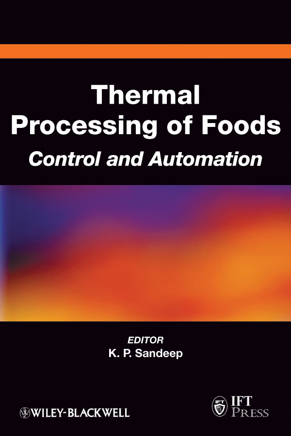 K. Sandeep P. Thermal Processing of Foods. Control and Automation ISBN: 9780470960264 processing nutritive value and chlorpyrifos residues in chickpea