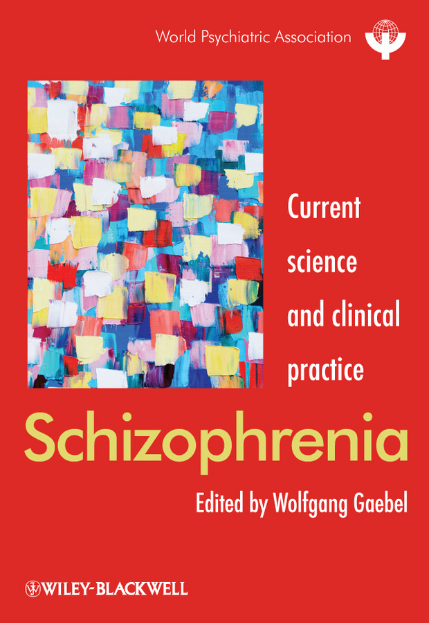 Wolfgang Gaebel Schizophrenia. Current science and clinical practice moore bret a handbook of clinical psychopharmacology for psychologists isbn 9781118221235