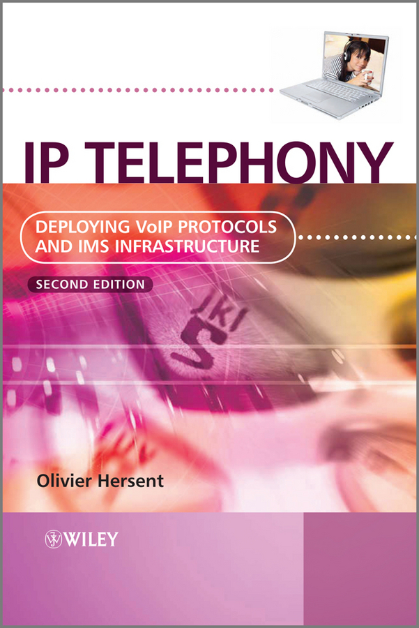 Фото - Olivier Hersent IP Telephony. Deploying VoIP Protocols and IMS Infrastructure agent based snort in distributed environment