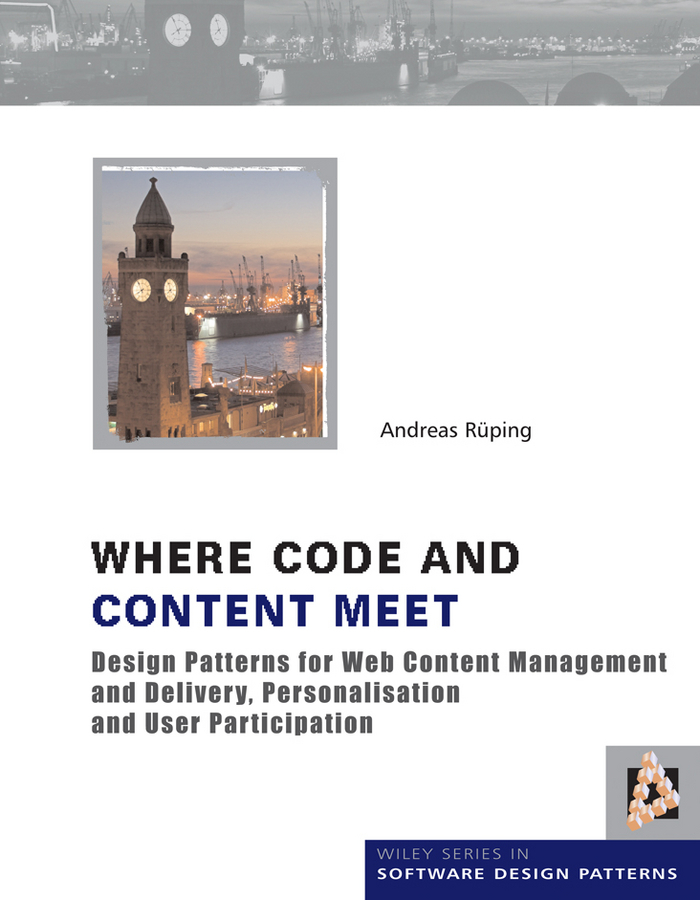 Andreas Rueping Where Code and Content Meet. Design Patterns for Web Content Management and Delivery, Personalisation and User Participation ISBN: 9780470682746 relation extraction from web texts with linguistic and web features