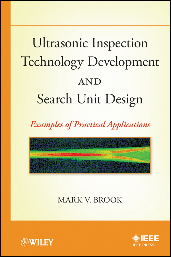 Mark Brook V. Ultrasonic Inspection Technology Development and Search Unit Design. Examples of Pratical Applications advanced ocular inspection simulator of retinopathy retinopathy check model eye inspection model