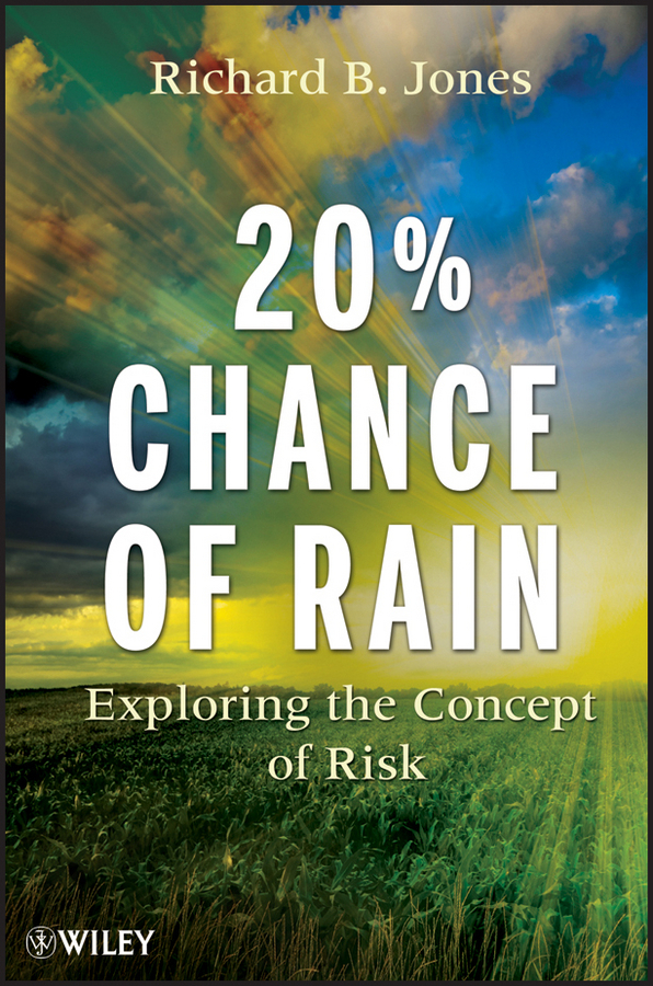 20% Chance of Rain. Exploring the Concept of Risk