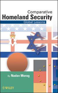 Nadav  Morag - Comparative Homeland Security. Global Lessons