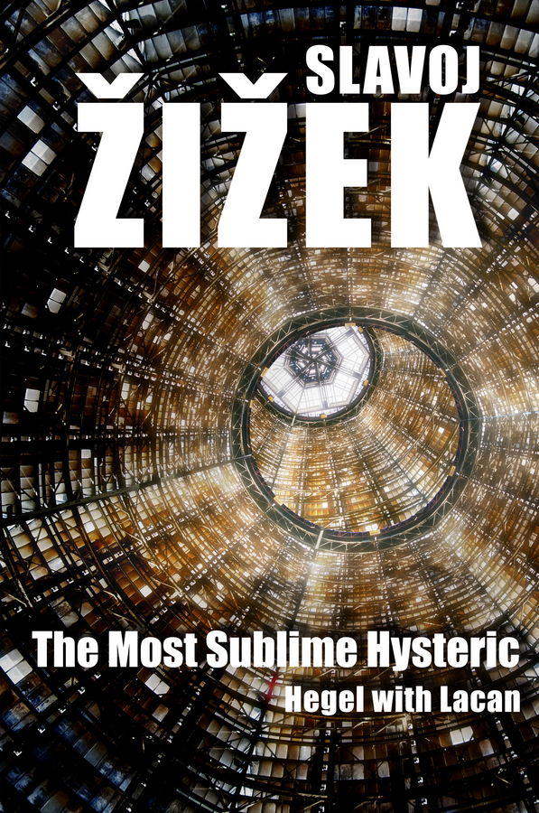 Slavoj Zižek The Most Sublime Hysteric. Hegel with Lacan ISBN: 9780745681412 michael gerber e the e myth attorney why most legal practices don t work and what to do about it