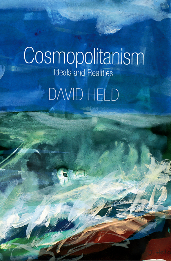 David Held Cosmopolitanism. Ideals and Realities gl703vd gc029t