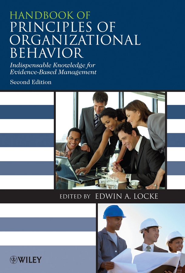 Edwin Locke Handbook of Principles of Organizational Behavior. Indispensable Knowledge for Evidence-Based Management ISBN: 9780470748046 principles of business taxation third edition finance act 2006 cima student handbook