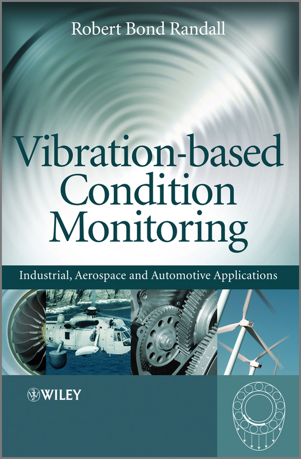 Robert Randall Bond Vibration-based Condition Monitoring. Industrial, Aerospace and Automotive Applications ISBN: 9780470977651 eds1000 4t0015mpcb20 ver2 0 cpu board used in good condition
