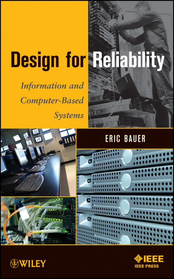 Eric Bauer Design for Reliability. Information and Computer-Based Systems development of a biometrics based student attendance system
