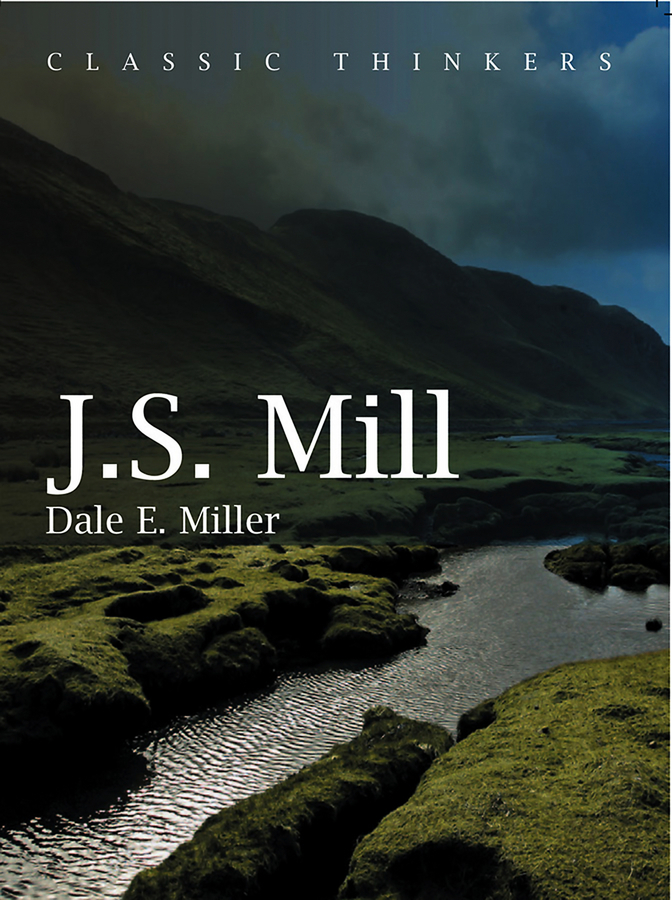 Dale Miller E. John Stuart Mill. Moral, Social, and Political Thought ISBN: 9780745673592 eliot g the mill on the floss
