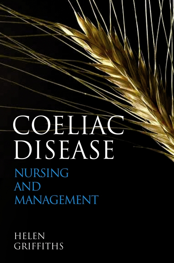 Helen Griffiths Coeliac Disease. Nursing Care and Management nasim akhtar abc of arterial and venous disease