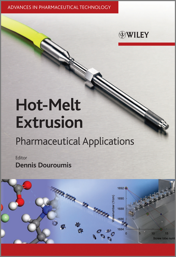 Dennis Douroumis Hot-Melt Extrusion. Pharmaceutical Applications laurent simon control of biological and drug delivery systems for chemical biomedical and pharmaceutical engineering