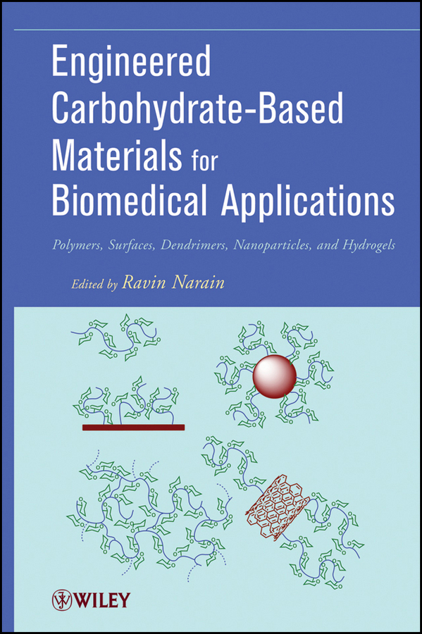 Ravin Narain Engineered Carbohydrate-Based Materials for Biomedical Applications. Polymers, Surfaces, Dendrimers, Nanoparticles, and Hydrogels ISBN: 9780470944332 characterization of pasteurella multocida