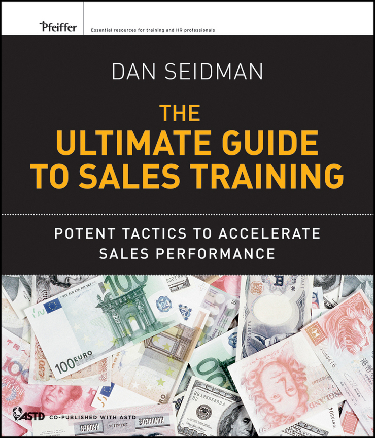 Dan Seidman The Ultimate Guide to Sales Training. Potent Tactics to Accelerate Sales Performance 2017 hot sales female fashion women cute messenger bags rivet shoulder bag leather crossbod new brand a8