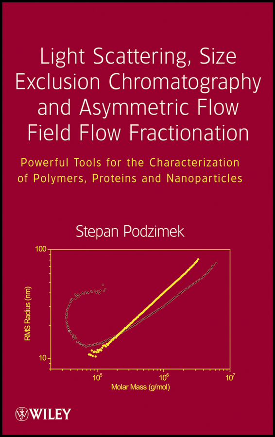 Stepan Podzimek Light Scattering, Size Exclusion Chromatography and Asymmetric Flow Field Flow Fractionation. Powerful Tools for the Characterization of Polymers, Proteins and Nanoparticles ISBN: 9780470877968 characterization of pasteurella multocida