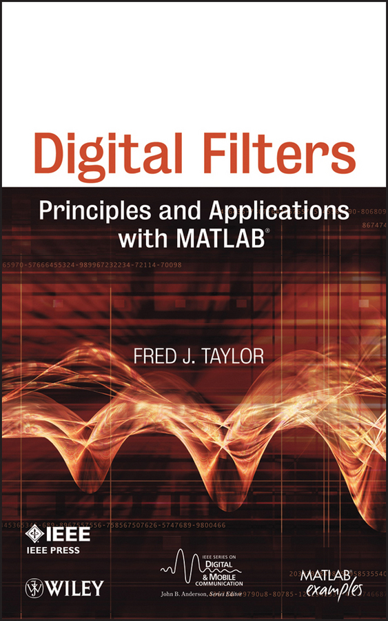 Fred Taylor Digital Filters. Principles and Applications with MATLAB alkaline water ionizer hk 8018 with 2 pre filters and 1 inside filter