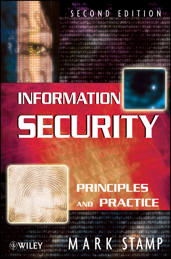 Mark Stamp Information Security. Principles and Practice traceability information systems