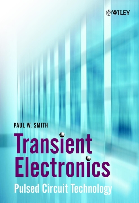 Paul Smith W. Transient Electronics. Pulsed Circuit Technology 5pcs lot max98400b 98400b stereo high power class d amplifier differential input power limiting and excellent emi performance