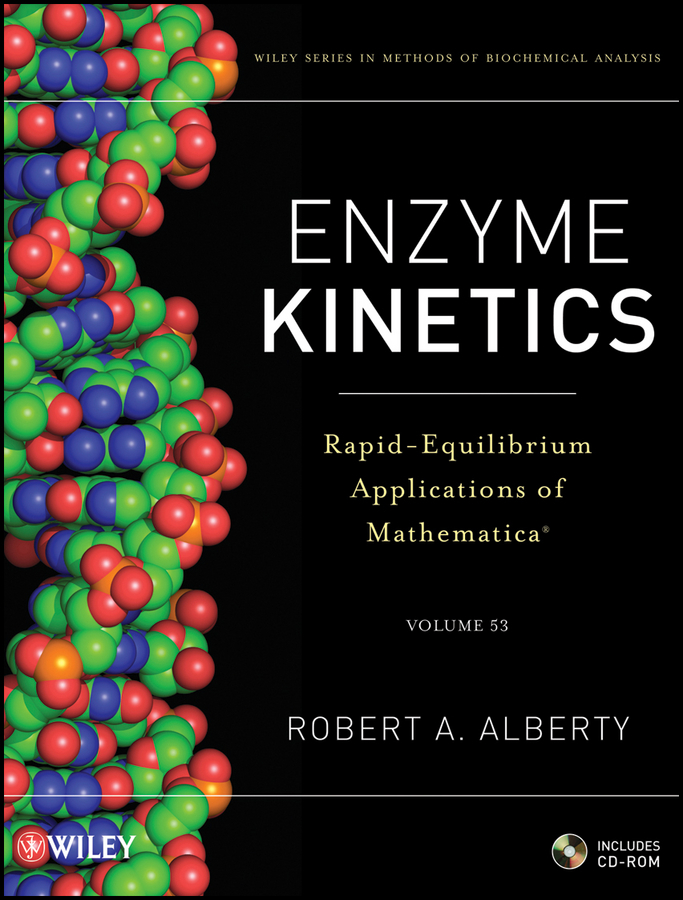 Robert Alberty A. Enzyme Kinetics. Rapid-Equilibrium Applications of Mathematica enzyme electrodes for biosensor & biofuel cell applications page 8