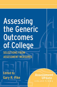 - Assessing the Generic Outcomes of College. Selections from Assessment Measures