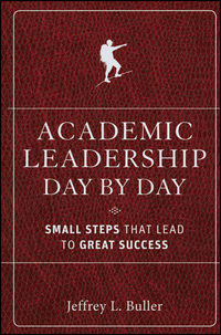 - Academic Leadership Day by Day. Small Steps That Lead to Great Success