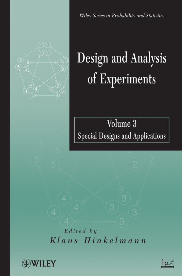 Klaus Hinkelmann Design and Analysis of Experiments, Volume 3. Special Designs and Applications malcolm kemp extreme events robust portfolio construction in the presence of fat tails isbn 9780470976791
