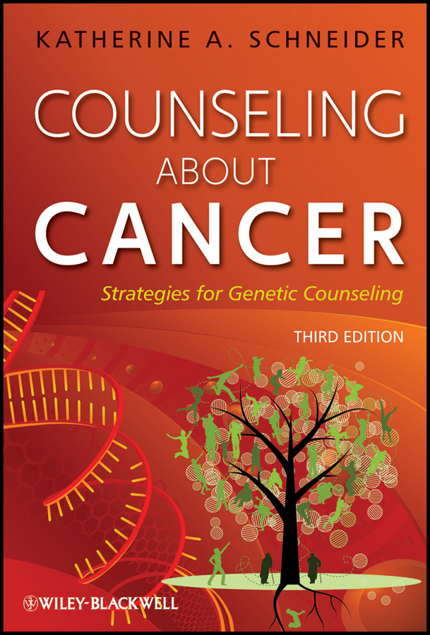 Katherine Schneider A. Counseling About Cancer. Strategies for Genetic Counseling how to detect breast cancer in early stage using self examination breast cancer device