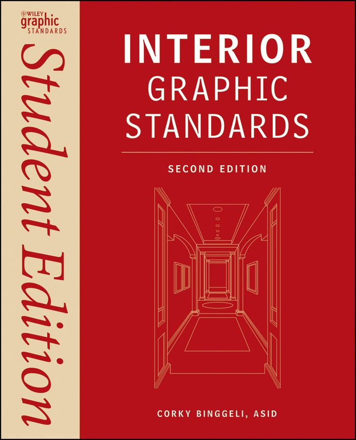 Corky Binggeli Interior Graphic Standards. Student Edition ISBN: 9781118099353 design thinking for interiors