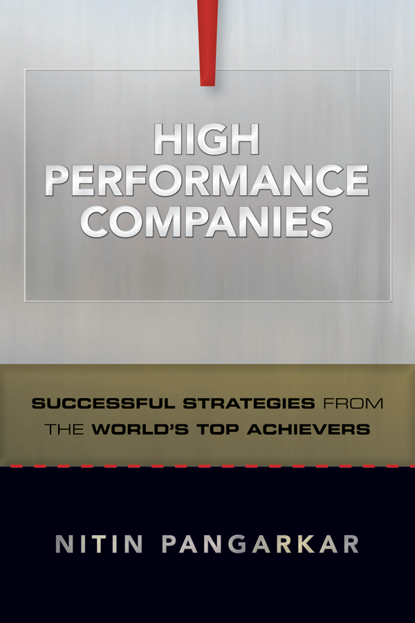 Nitin  Pangarkar High Performance Companies. Successful Strategies from the World's Top Achievers julia peters tang pivot points five decisions every successful leader must make