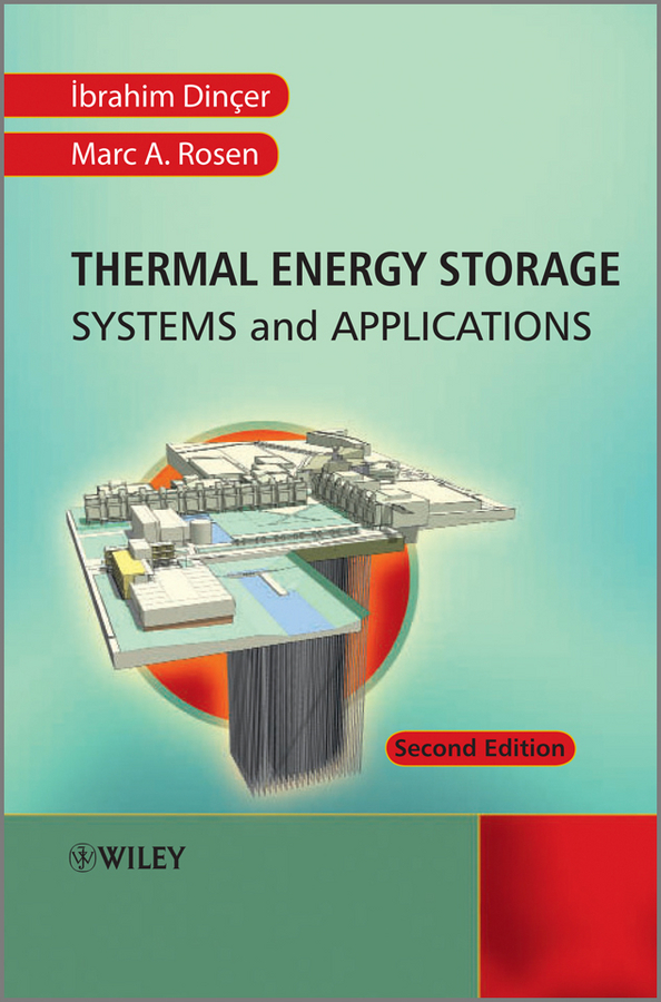 Ibrahim Dincer Thermal Energy Storage. Systems and Applications energy and exergy analysis of a captive steam powerplant