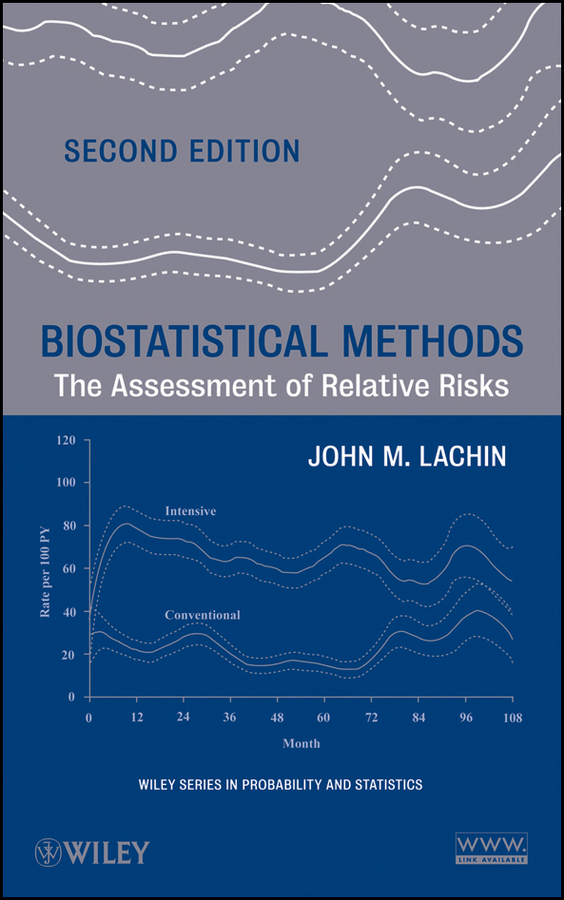 John Lachin M. Biostatistical Methods. The Assessment of Relative Risks biotechnology and safety assessment