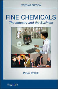 Peter  Pollak - Fine Chemicals. The Industry and the Business