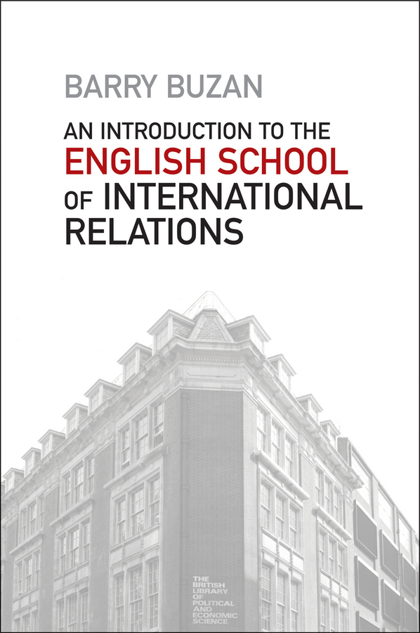 Barry Buzan An Introduction to the English School of International Relations. The Societal Approach