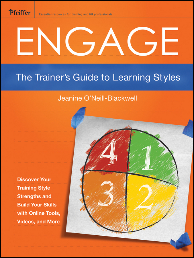 Jeanine O'Neill-Blackwell Engage. The Trainer's Guide to Learning Styles easy learning speak french with cdx2