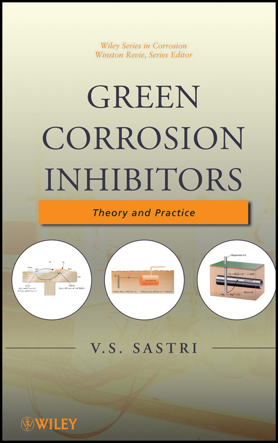 V. S. Sastri Green Corrosion Inhibitors. Theory and Practice network code of practice developments