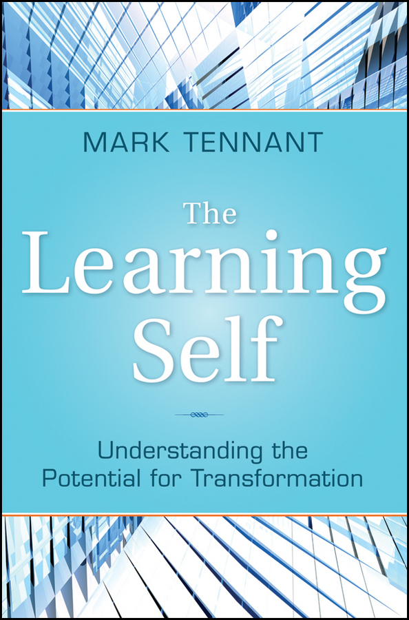 Mark  Tennant The Learning Self. Understanding the Potential for Transformation the quality of accreditation standards for distance learning