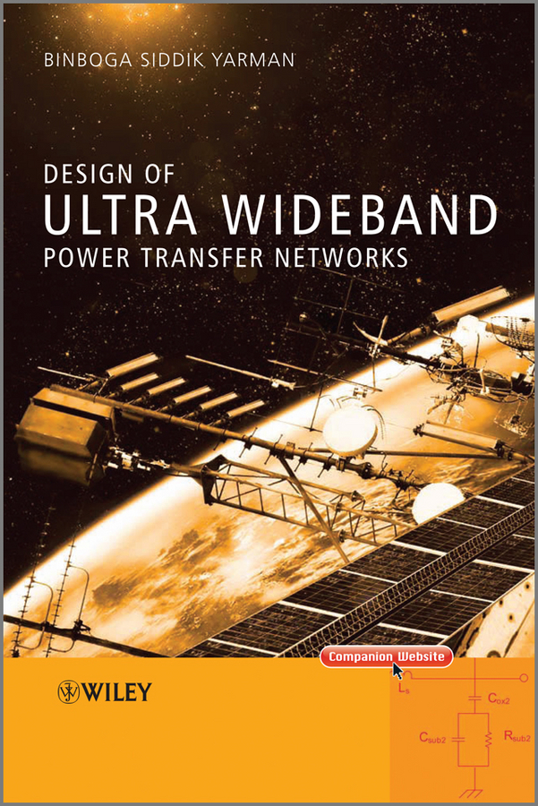Binboga Yarman Siddik Design of Ultra Wideband Power Transfer Networks ISBN: 9780470688915 components and techniques for high speed optical communications