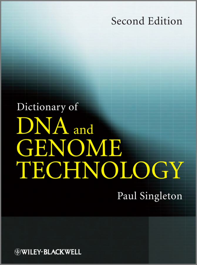 Paul  Singleton Dictionary of DNA and Genome Technology the influence of science and technology on modern english poetry