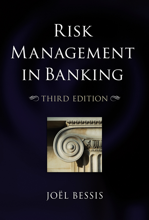 Joel Bessis Risk Management in Banking ISBN: 9780470689875 business models and human resource management