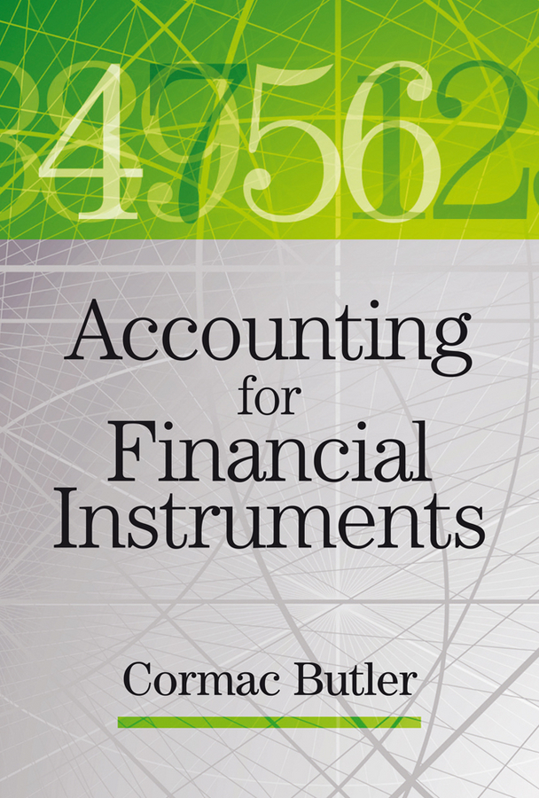 Cormac  Butler Accounting for Financial Instruments