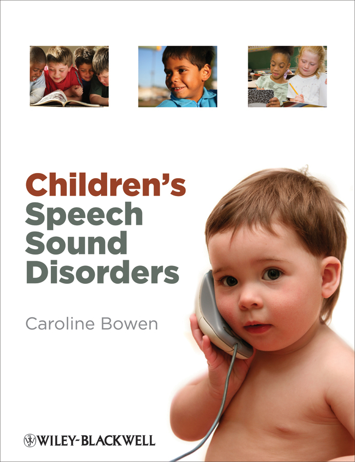 Caroline Bowen Children's Speech Sound Disorders rajput nitendra speech in mobile and pervasive environments