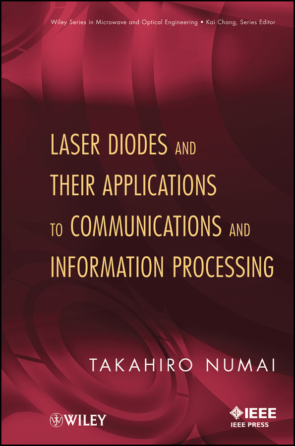 Takahiro  Numai Laser Diodes and Their Applications to Communications and Information Processing multilevel logistic regression applications