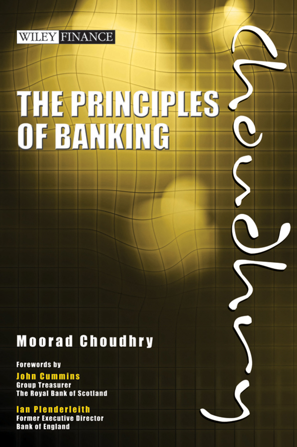 Moorad Choudhry The Principles of Banking banking behavior of islamic bank customers