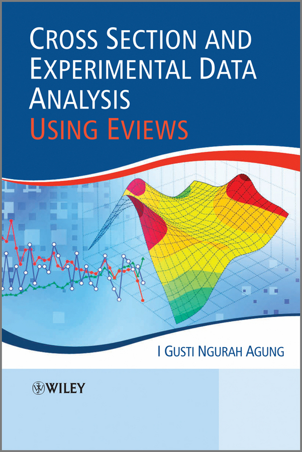 I. Gusti Ngurah Agung Cross Section and Experimental Data Analysis Using EViews