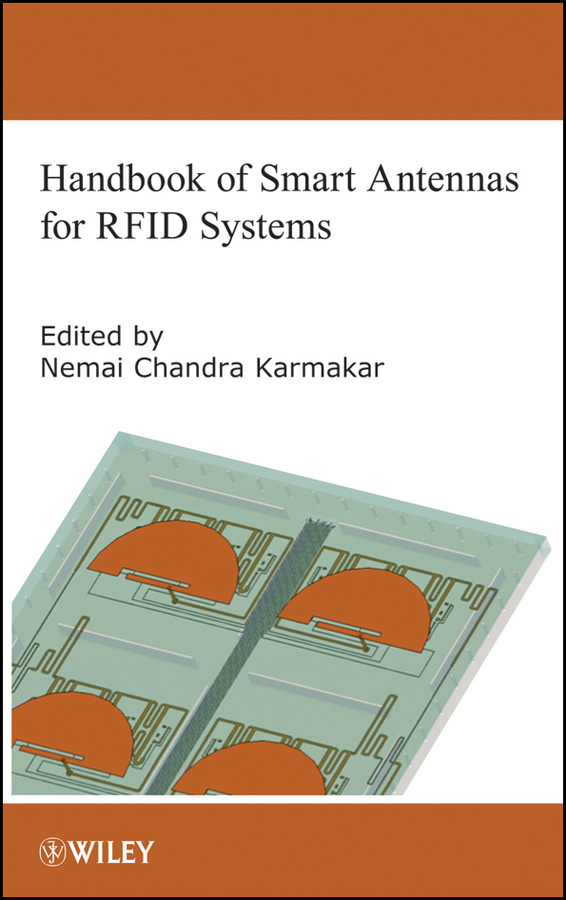 Nemai Karmakar Chandra Handbook of Smart Antennas for RFID Systems ISBN: 9780470872161 uhf rfid tag sticker alien 9654 epc6c wet inlay 915mhz868mhz860 960mhz higgs3 3000pcs free shipping adhesive passive rfid label