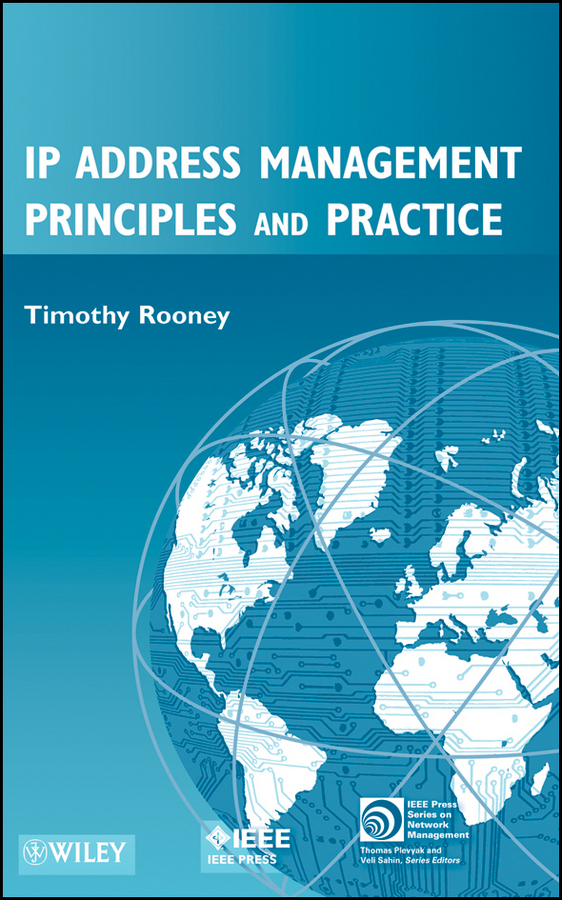 Timothy Rooney IP Address Management Principles and Practice an intranet based system for securities trading