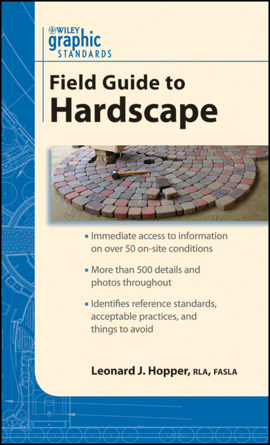 Leonard Hopper J. Graphic Standards Field Guide to Hardscape the quality of accreditation standards for distance learning