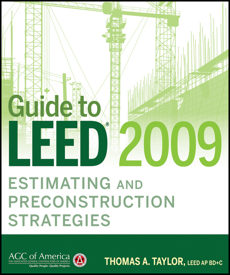 Thomas Taylor A. Guide to LEED 2009 Estimating and Preconstruction Strategies conning a s the kodansha kanji learner s course a step by step guide to mastering 2300 characters