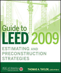 Thomas Taylor A. - Guide to LEED 2009 Estimating and Preconstruction Strategies